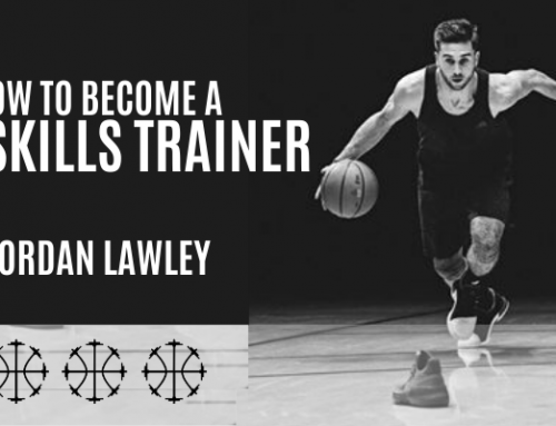 How To Become A NBA Skills Trainer w/ Jordan Lawley