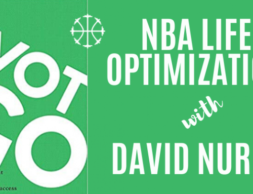 NBA Life Optimization w/ David Nurse