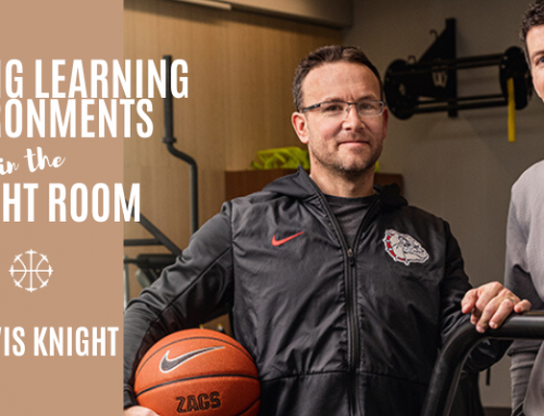 Creating Learning Environments In The Weight Room w/ Travis Knight