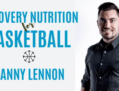 Recovery Nutrition For Basketball w/ Sigma Nutrition's Danny Lennon
