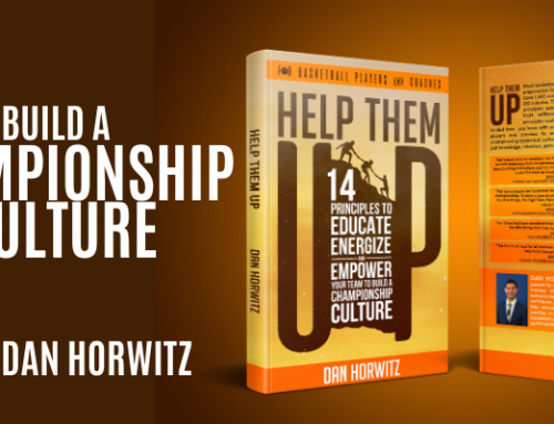 Build A Championship Culture w/ Dan Horwitz
