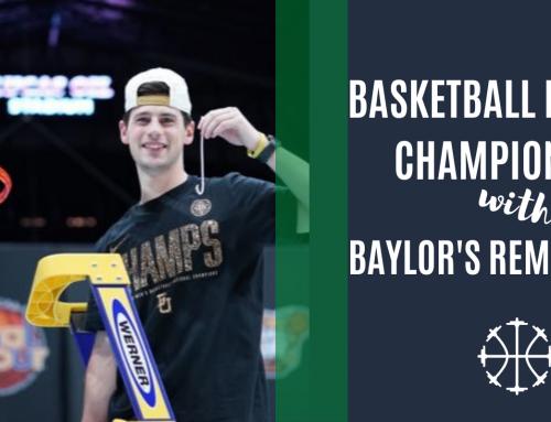 Basketball National Championship w/Baylor's Rem Bakamus