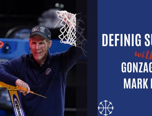 Defining Success w/ Gonzaga's Mark Few